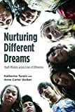 img - for Nurturing Different Dreams: Youth Ministry across Lines of Difference book / textbook / text book