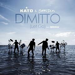Dimitto (Let Go) [feat. Bj�rnskov] [Radio Edit]