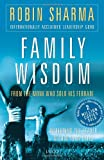 Family Wisdom from the Monk Who Sold His Ferrari (8179922308) by Robin S. Sharma