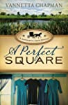 A Perfect Square (A Shipshewana Amish...