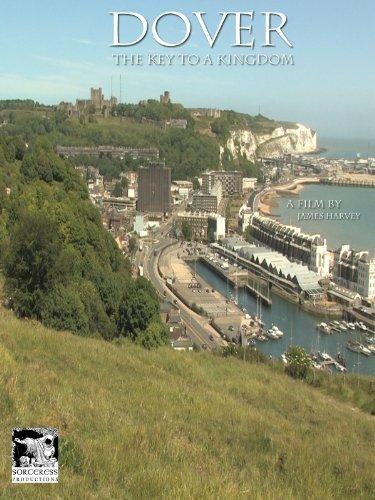 Dover: The Key to a Kingdom