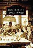 img - for Rochester's 19th Ward (Images of America) book / textbook / text book