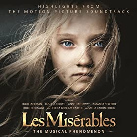 Les Mis�rables: Highlights From The Motion Picture Soundtrack
