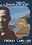The Shape of Water (Inspector Montalbano Mysteries) Andrea Camilleri