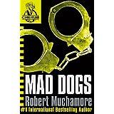 CHERUB: Mad Dogsby Robert Muchamore