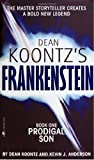 Dean Koontz's Frankenstein: Prodigal Son: Book One Dean Koontz