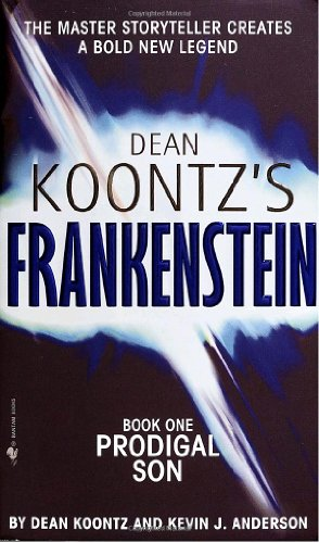 Prodigal Son (Dean Koontz's Frankenstein, Book 1)