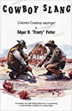 img - for Cowboy Slang: Colorful Cowboy Sayings book / textbook / text book