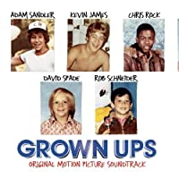 Grown Ups Soundtrack - click to buy the CD from Amazon.com