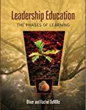 Leadership Education: The Phases of Learning (The Leadership Education Library)