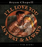 img - for I'll Love You Anyway and Always book / textbook / text book