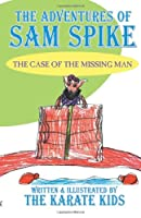 The Adventures of Sam Spike: The Case of the Missing Man