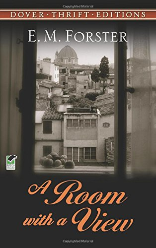 A Room with a View (Dover Thrift Editions) E.M. Forster Dover Thrift Editions Dover Publications