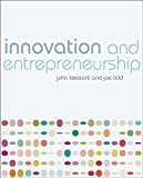 Innovation and Entrepreneurship (0470032693) by Bessant, John