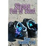 Shoes Full of Sand ~ Sue Fagalde Lick