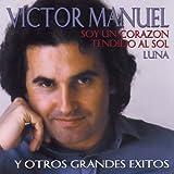 echange, troc Victor Manuel - Soy Un Corazon Tendido Al Sol