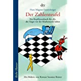 """Der Zahlenteufel: Ein Kopfkissenbuch f�r alle, die Angst vor der Mathematik habenvon """"Hans Magnus Enzensberger"""""""
