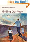 Finding Our Way: Leadership for an Un...