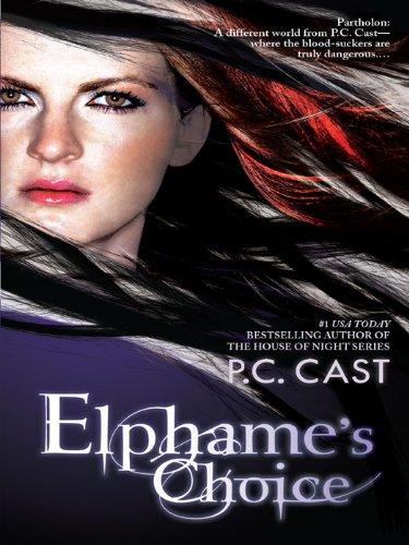 Elphame's Choice - P.C. Cast