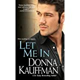 Let Me In ~ Donna Kauffman