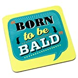 Back Chat Backchat 'Born To Be Bald' Coaster