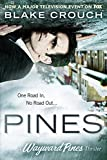 Pines (The Wayward Pines Trilogy, Book 1) (kindle edition)