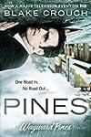 Pines (The Wayward Pines Trilogy, Boo...