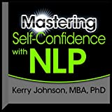 img - for Mastering Self-Confidence with NLP book / textbook / text book