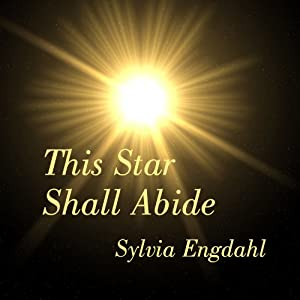 This Star Shall Abide: Children of the Star Trilogy, Book 1 | [Sylvia Engdahl]
