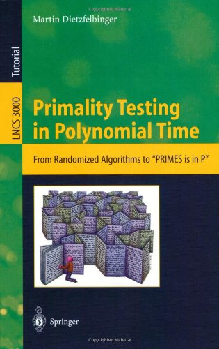 Primality Testing in Polynomial Time: From Randomized Algorithms to