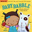 Baby Babble: A Book of Baby's First Words