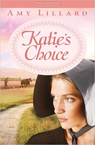 Katie's Choice (A Clover RidgeKatie's Choice (A Clover Ridge Novel Book 2) Novel Book 2)