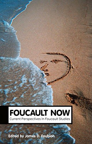 Foucault Now (Theory Now)