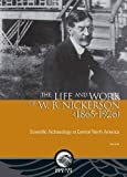 img - for The Life and Work of W. B. Nickerson 1865-1926: Scientific Archaeology in Central North America (Mercury) book / textbook / text book