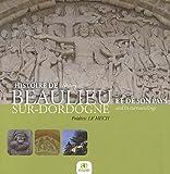 echange, troc Frédéric Le Hech - Histoire de Beaulieu sur-Dordogne et de son Pays