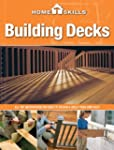HomeSkills: Building Decks: All the I...