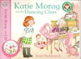 Katie Morag and the Dancing Class - Story book and CD (Katie Morag Classics) Mairi Hedderwick