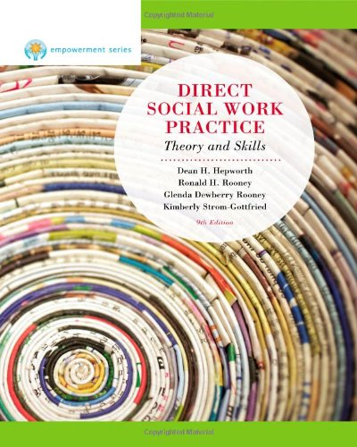 Direct Social Work Practice: Theory and Skills, 9th...
