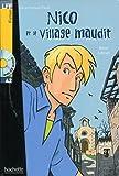 Nico Et Le Village Maudit with CD. Lire En Francais Facile A2 (French Edition) (2011555981) by Lebrun