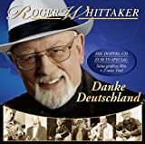 echange, troc Roger Whittaker - Danke Deutschland: Meine Grossten Hits