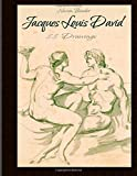 Jacques Louis David: 88 Drawings