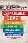 Unspeakable Love: Gay and Lesbian Lif...