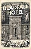 img - for Deadfall Hotel book / textbook / text book