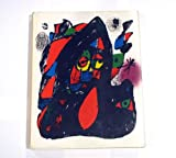 Joan Miro Lithographs : Volume IV 1969 - 1972