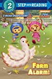 Farm Alarm! (Team Umizoomi) (Step into Reading)