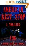 American Rest Stop: A psychological thriller...