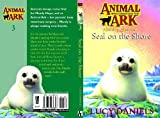 Seal on the Shore (Animal Ark Summer Special, No. 1) (034068660X) by LUCY DANIELS