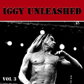 Iggy Unleashed Vol 3