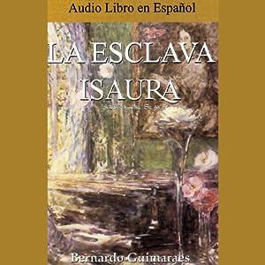 La Esclava Isaura | [Bernardo Guimaraes]