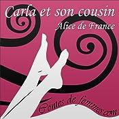 Carla et son cousin (Contes de Femmes) | Alice de France